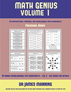 Preschool Books (Math Genius Vol 1): This book is designed for preschool teachers to challenge more able preschool students: Fully copyable, printable, and downloadable