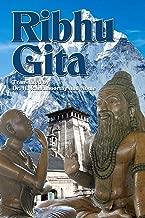 Ribhu Gita: English Translation from the Original Sanskrit Epic Sivarahasyam
