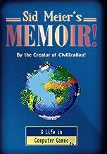 Sid Meier`s Memoir!: A Life in Computer Games
