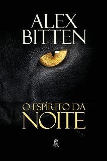 O Espírito da Noite (Portuguese Edition)
