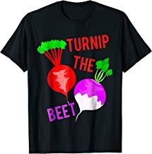 Turnip The Beet Funny Vegetarians And Veggie Lovers T-Shirt
