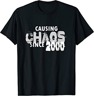 Causing Chaos Since 2000 T-Shirt Funny 19th Birthday Shirt