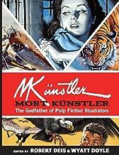 Mort Künstler: The Godfather of Pulp Fiction Illustrators (Men's Adventure Library)