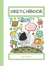 Sketchbook For Boys: 100+ Blank Pages For Sketching, Drawing, Doodling and Creative Writing (Sketch With Love Books)