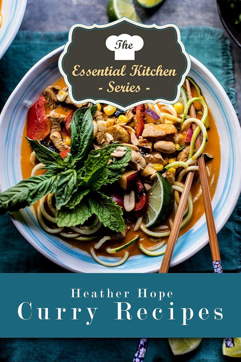 前に天気同様のCurry Recipes: Delicious Meals from Around the World (The Essential Kitchen Series Book 97) (English Edition)