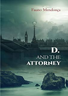 D. and the Attorney: Dracula and the Attorney (English Edition)