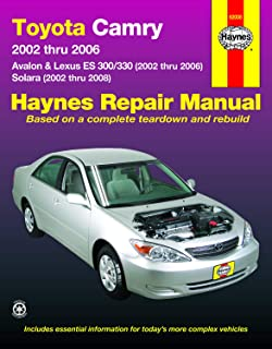Toyota Camry, Avalon, Lexus ES 300/330 (02-06) & Toyota Solara (02-08) Haynes Repair Manual (Does not include information specific to the 2005 and later 3.5L V6 engine.)