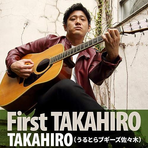 First TAKAHIRO