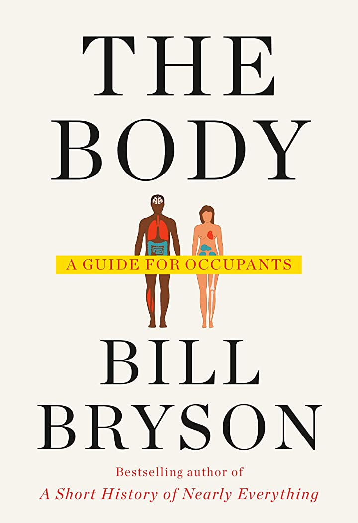 ペンス下向き寸前The Body: A Guide for Occupants (English Edition)
