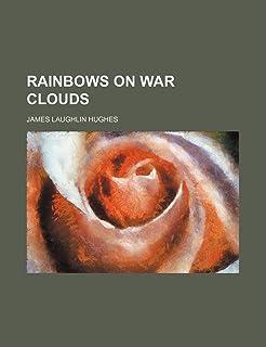 Rainbows on War Clouds