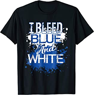 I Bleed Blue And White Team T-Shirt For Player Or Sports Fan