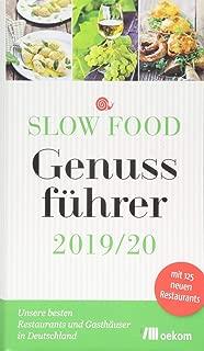 Slow Food Genussführer 2019/20: Unsere besten Restaurants und Gasthäuser in Deutschland