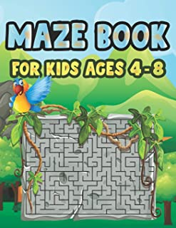 Maze Book For Kids Ages 4-8: Cool Fun First Mazes for Kids 4-6, 6-8 year olds Maze book for Children Games Problem-Solving...