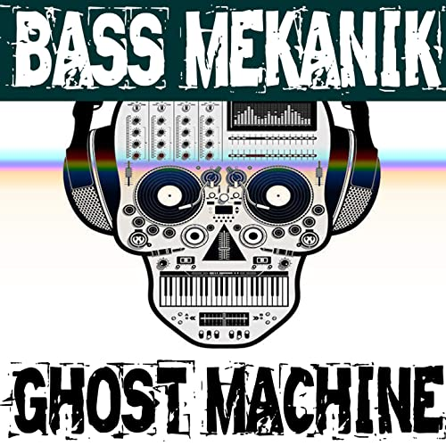 Amazon.com: Ghost Machine: Bass Mekanik: MP3 Downloads