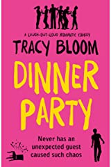 Dinner Party: A laugh out loud romantic comedy Kindle Edition