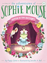 Hattie in the Spotlight (16) (The Adventures of Sophie Mouse)