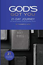 God's Got You: 21-Day Journey on Developing Overcoming Faith