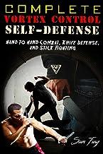 Vortex Control Self-Defense Bundle: Hand to Hand Combat, Knife Defense, and Stick Fighting: Volume 4