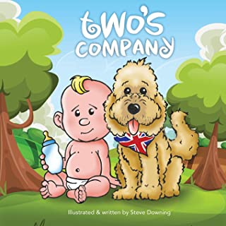 Two's Company: Sir Bailes Tales - The adventures of an English dog in America