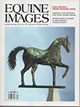 Equine Images Magazine, Summer 2002, Celebrating the Art and Culture of the Horse