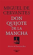 Don Quijote de la Mancha: Edición de Francisco Rico (Spanish Edition)