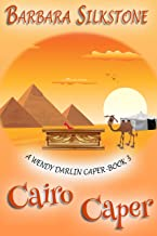 Cairo Caper: A Wendy Darlin Caper- Book 3 (A Wendy Darlin Comedy Mystery) (English Edition)