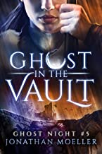 Ghost in the Vault (Ghost Night Book 5)