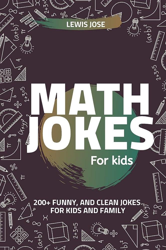 十一翻訳者カスタムMath Jokes For Kids: 200+ Funny, and Clean Jokes For Kids and Family  (Math Jokes For Kids)