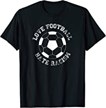 Love Football Hate Racism - T-Shirt