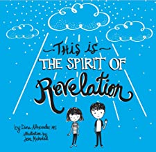 This is the Spirit of Revelation: A Guide for Young People