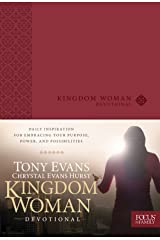 Kingdom Woman Devotional: Daily Inspiration for Embracing Your Purpose, Power, and Possibilities Kindle Edition