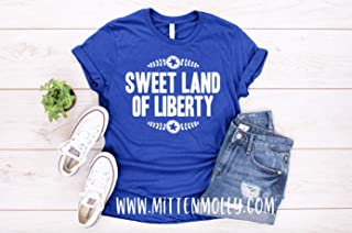 Sweet Land Of Liberty T-Shirt, Women's 4th of July Shirt, July 4th, Patriotic, Merica, America, Womens Graphic Tee, Mom 4th of July Tee