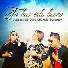 Tu Has Sido Bueno (feat. Apostol Wanda Rolon & Alwin Vazquez)