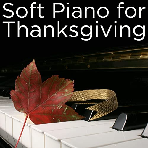 Fall Leaves' Lullaby by Thanksgiving Piano Maestro on Amazon
