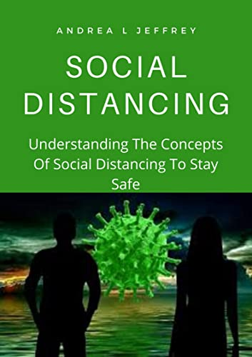 Books By Andrea L Jeffrey_social Distancing Understanding The ...