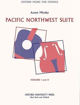 Minsky, Aaron–Pacific Northwest Suite–Violin Parts 1& 2–flessibile Scoring