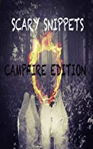 Scary Snippets: Campfire Edition