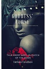 A Goddess' Curse (Accursed Women Book 3) Kindle Edition