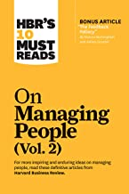 """HBR's 10 Must Reads on Managing People, Vol. 2 (with bonus article """"The Feedback Fallacy"""" by Marcus Buckingham and Ashley ..."""