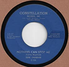 GENE CHANDLER - NOTHING CAN STOP ME 45 RPM