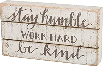 """Primitives by Kathy Hand Lettered Box Sign, 11"""" x 6"""", Stay Humble (34355)"""