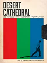 Best desert cathedral movie Reviews
