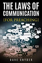 The Laws of Communication for Preaching