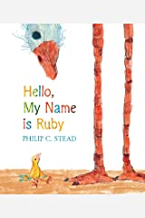 Hello, My Name Is Ruby: A Picture Book Hardcover