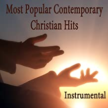 Most Popular Contemporary Christian Hits: Instrumental