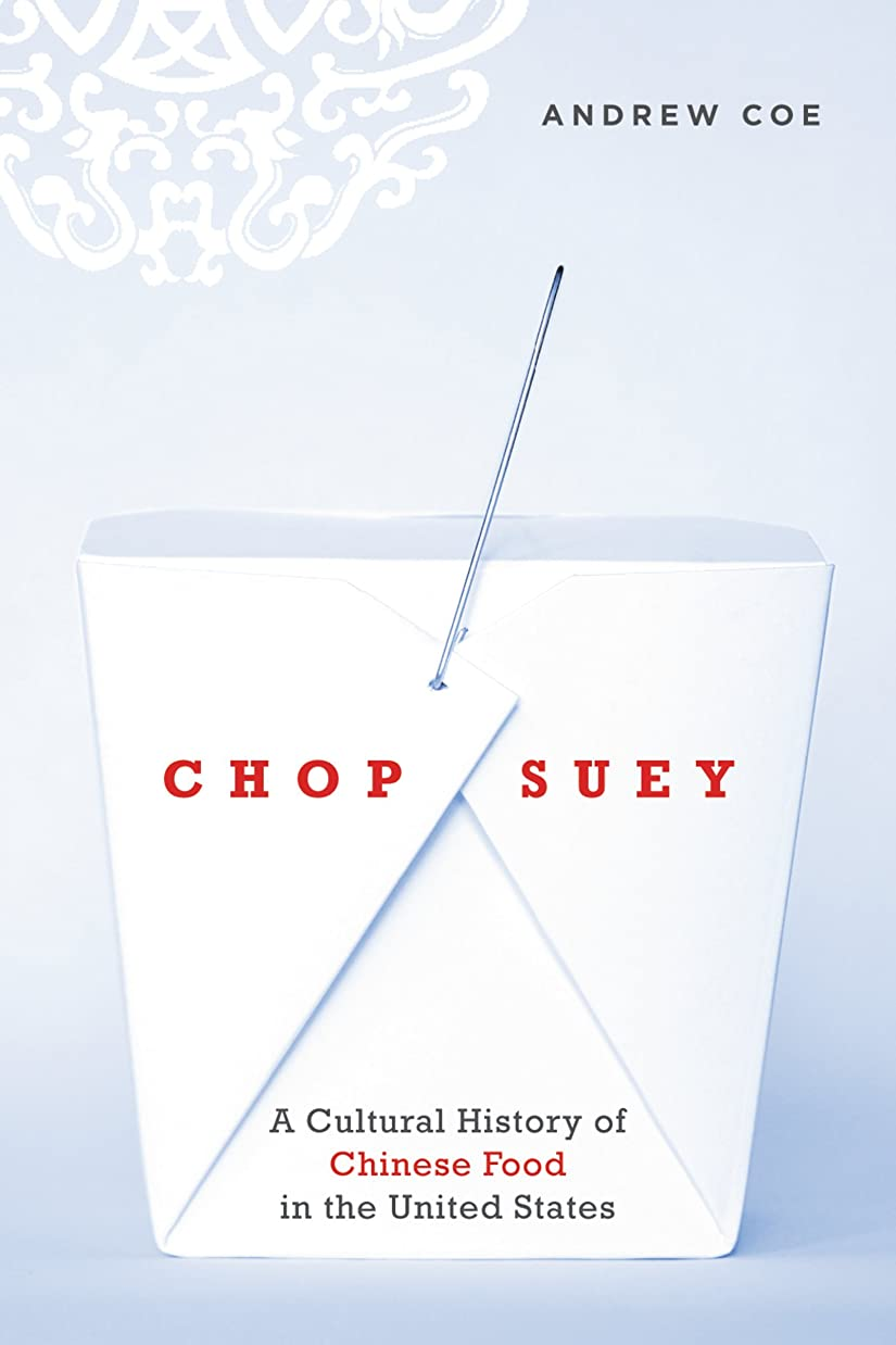 発見する神学校雄弁Chop Suey: A Cultural History of Chinese Food in the United States (English Edition)