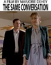 The Same Conversation