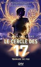 Le cercle des 17 - tome 05 : Tornade de feu