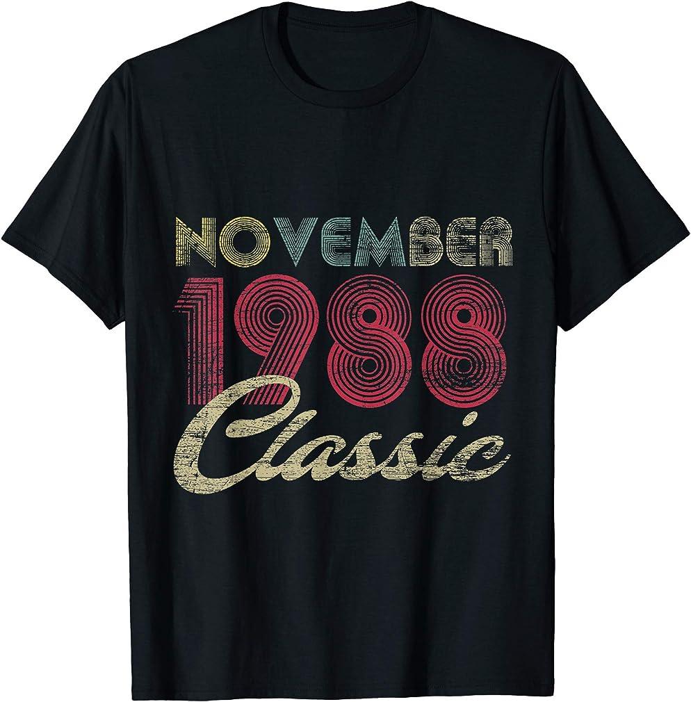 Classic November 1988 Bday Men Women Gifts 32nd Birthday T-shirt