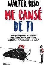 Me cansé de ti (Edición mexicana) (Spanish Edition)